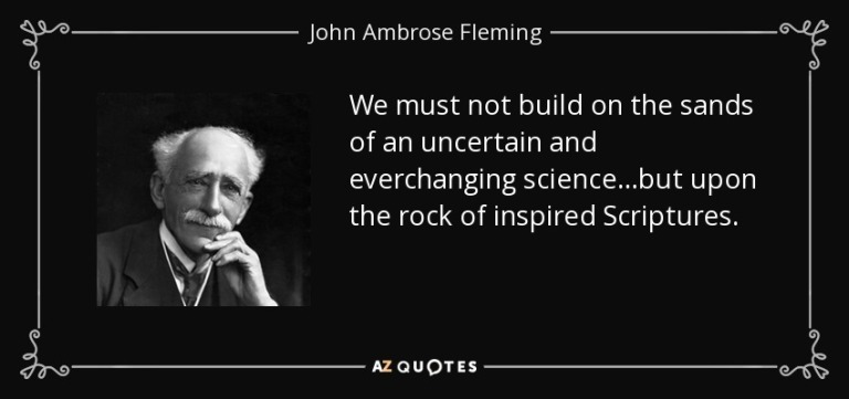 quote-we-must-not-build-on-the-sands-of-an-uncertain-and-everchanging-science-but-upon-the-john-ambrose-fleming-139-68-37