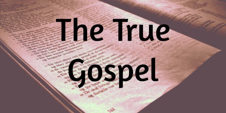 The-true-Gospel.png