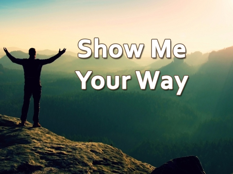 show-me-your-way.jpg