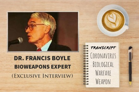 TRANSCRIPT-Bioweapons-Expert-Dr-Francis-Boyles-Interview-On-Coronavirus